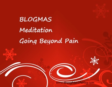 blogmas-meditation-beyond-pain-thoughtsnlifeblog