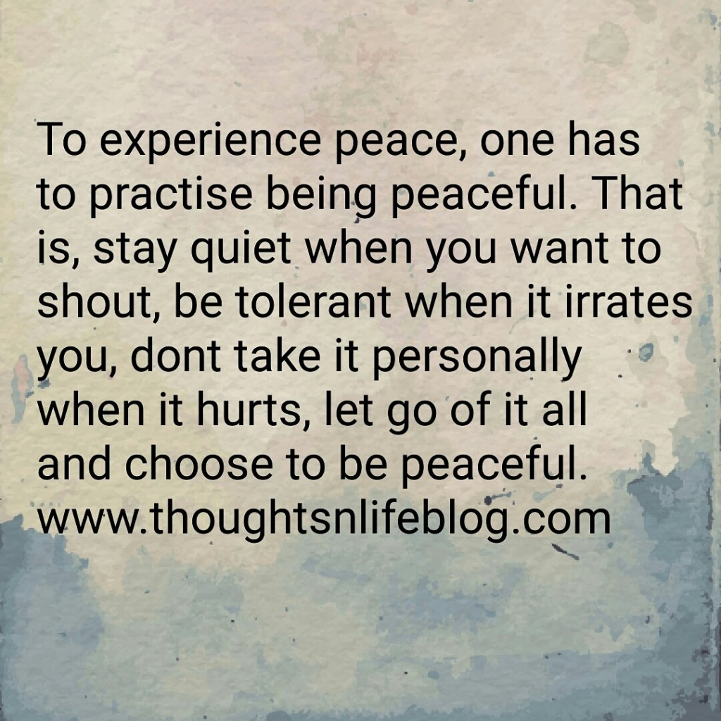 Meditation and the practise of silence, contemplation and reflection, will lead to a peaceful life. www.thoughtsnlifeblog.com