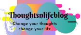 ThoughtsnLifeBlog